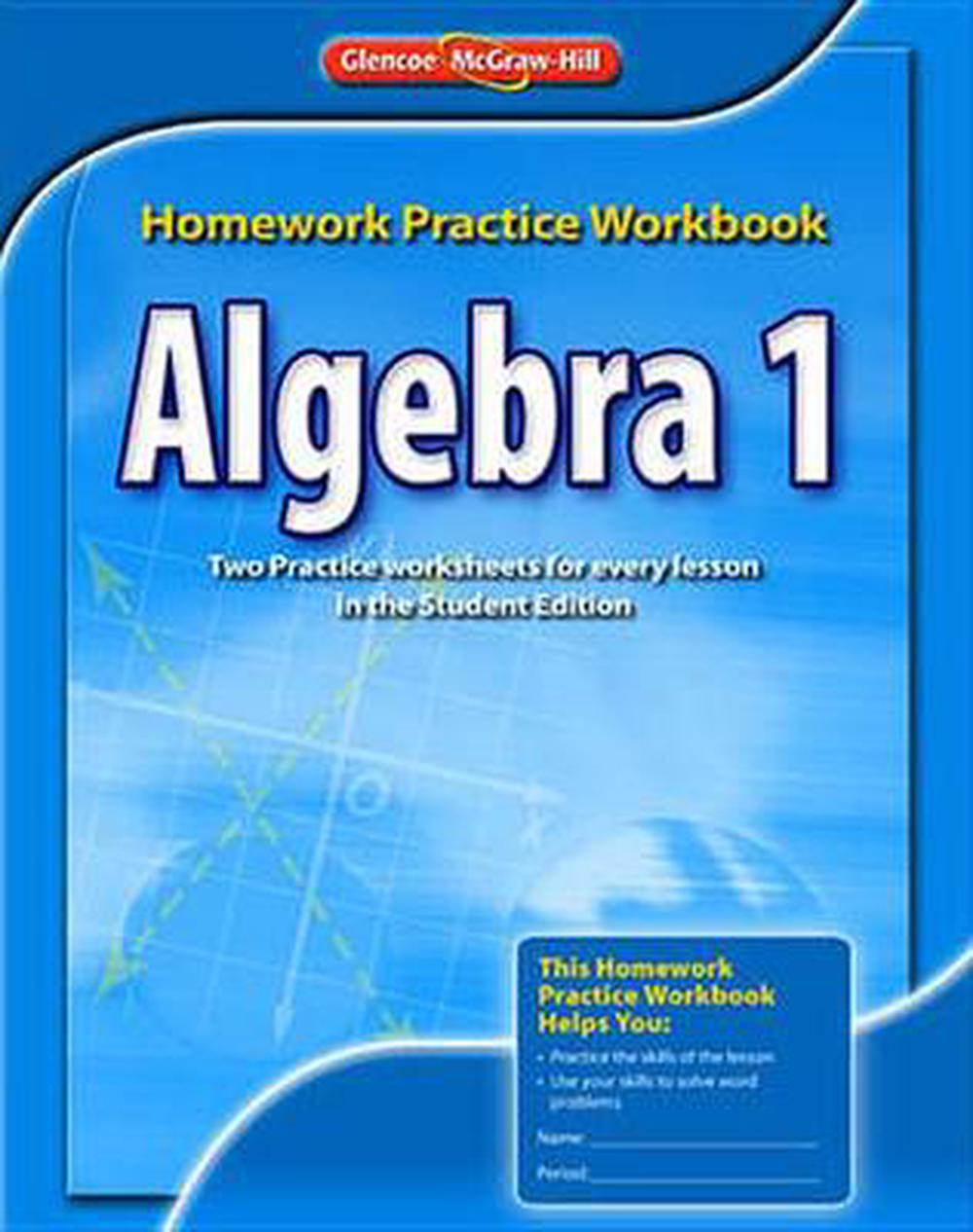 Workbooks practice workbook : Algebra 1 Homework Practice Workbook by McGraw-Hill Education ...