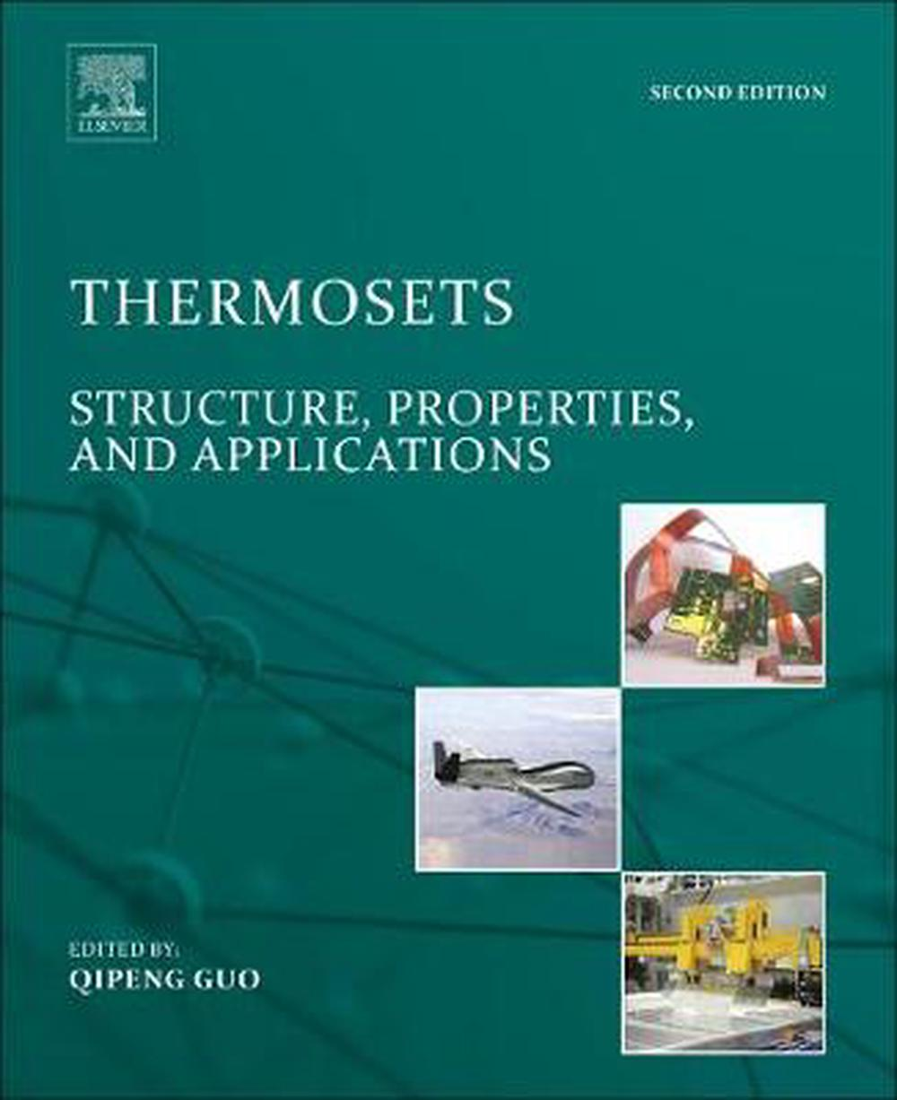 Thermosets: Structure, Properties, and Applications by Qipeng Guo Hardcover Book