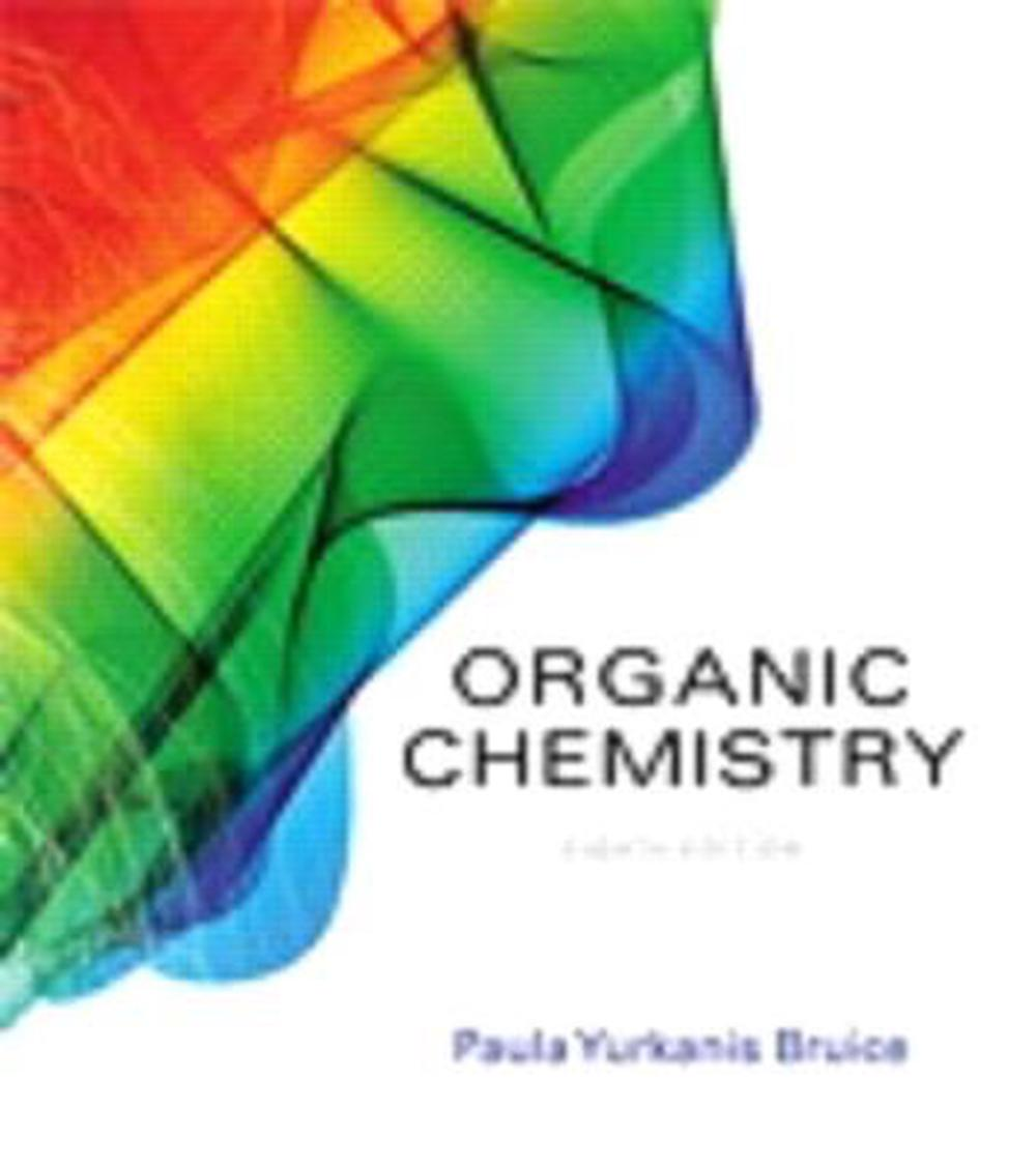 Student's Study Guide and Solutions Manual for Organic Chemistry. by Paula  Yurkanis Bruice