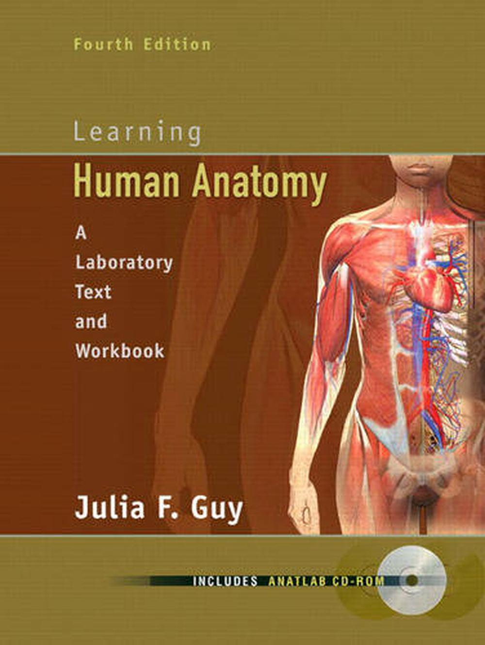 Learning Human Anatomy Laboratory Text Workbook By Julia Guy