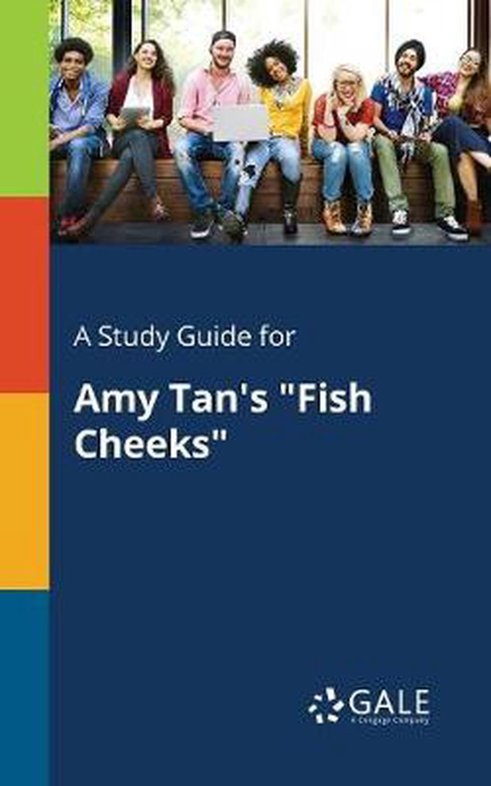 A Study Guide for Amy Tan's Fish Cheeks by Cengage ...
