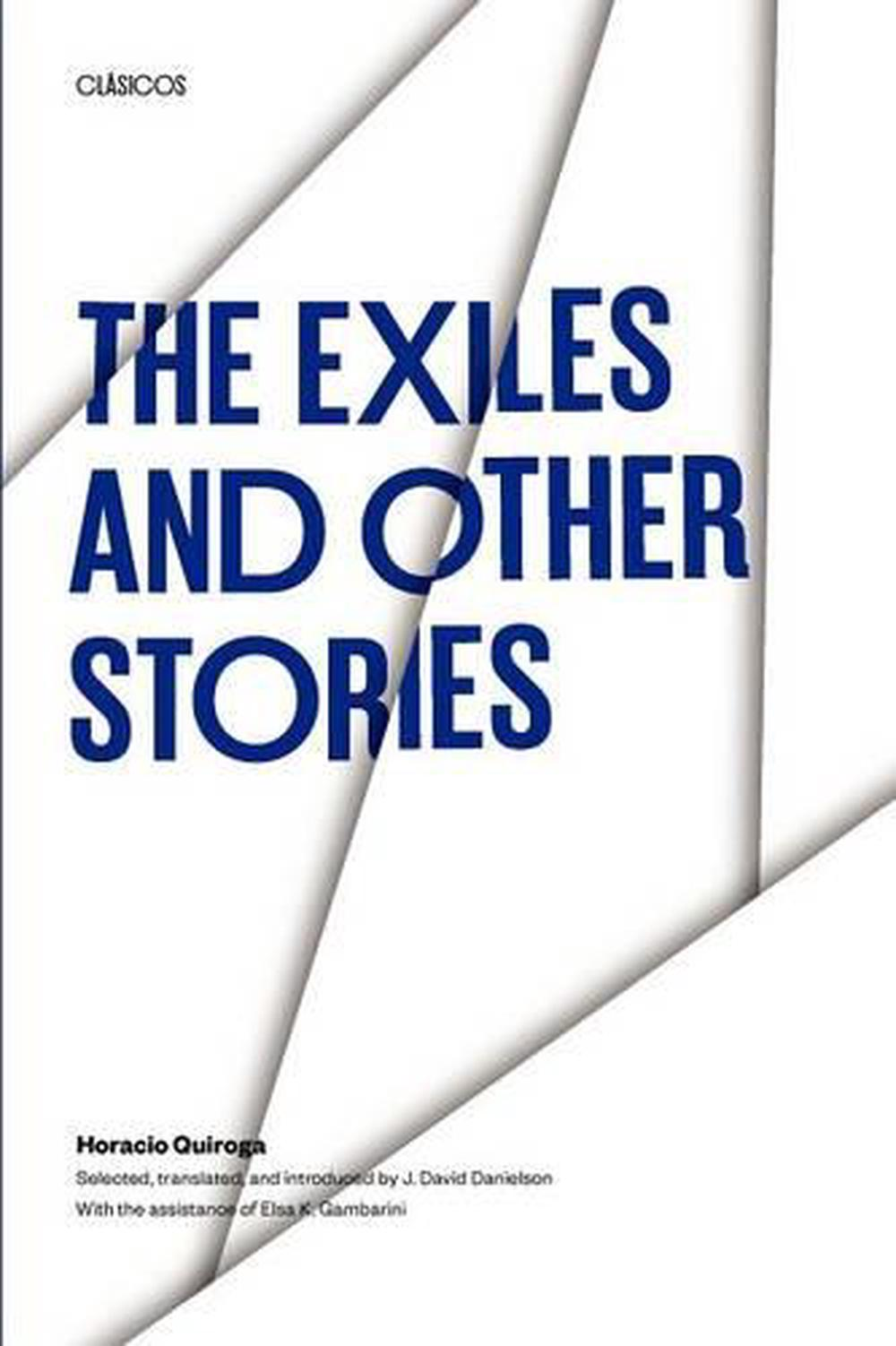 The Exiles and Other Stories by Horacio Quiroga (English) Paperback Book Free Sh