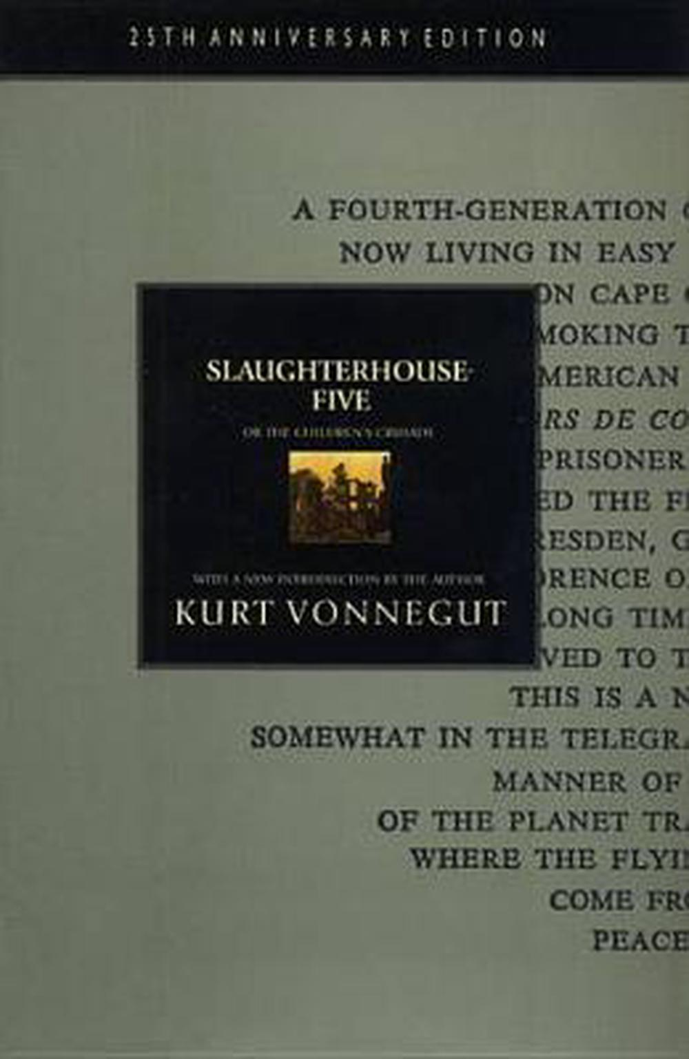 an analysis of destruction and war in slaughterhouse five by kurt vonnegut jr Persona incites analysis of the essential value of lies as contrasted with  nearly  halfway through the novel slaughterhouse-five, kurt vonnegut, jr   justifications, bringing the essential components of war to readers' attention   nations involved, but the wounded men, the bullets, the fighter planes, and the  destruction.