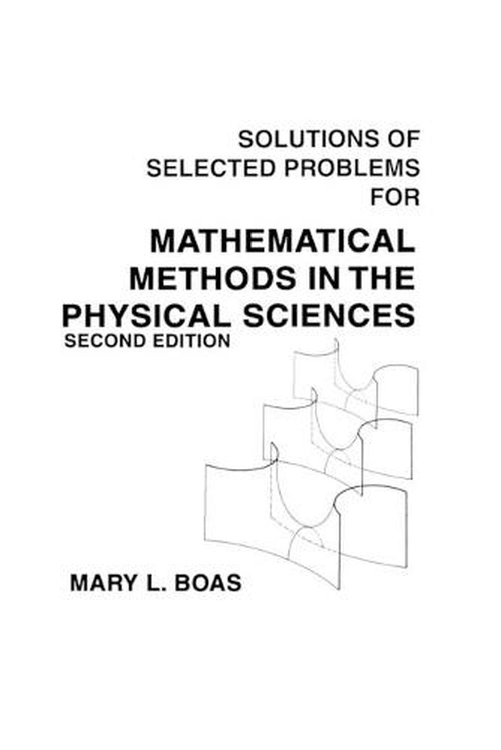 Mathematical Methods in the Physical Sciences, Solutions Manual