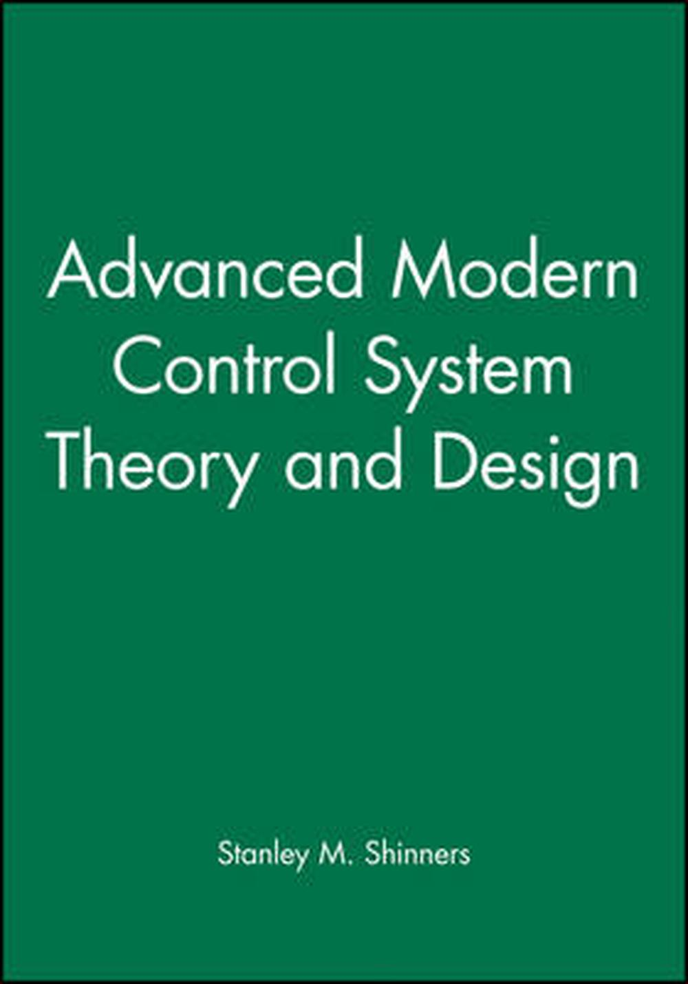 Advanced Modern Control System Theory and Design by Stanley M. Shinners  (English 9780471318576 | eBay
