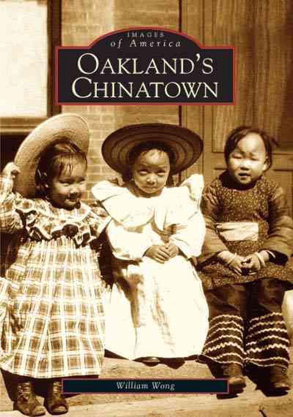 Oakland's Chinatown by William Wong (English) Paperback Book Free Shipping!