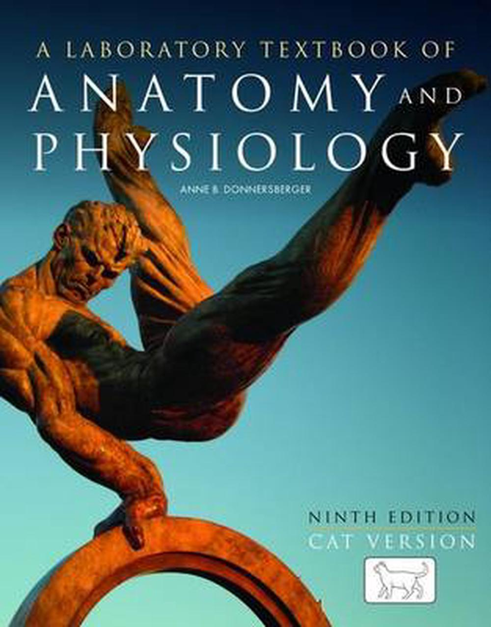 A Laboratory Textbook of Anatomy and Physiology: Cat Version by Anne ...