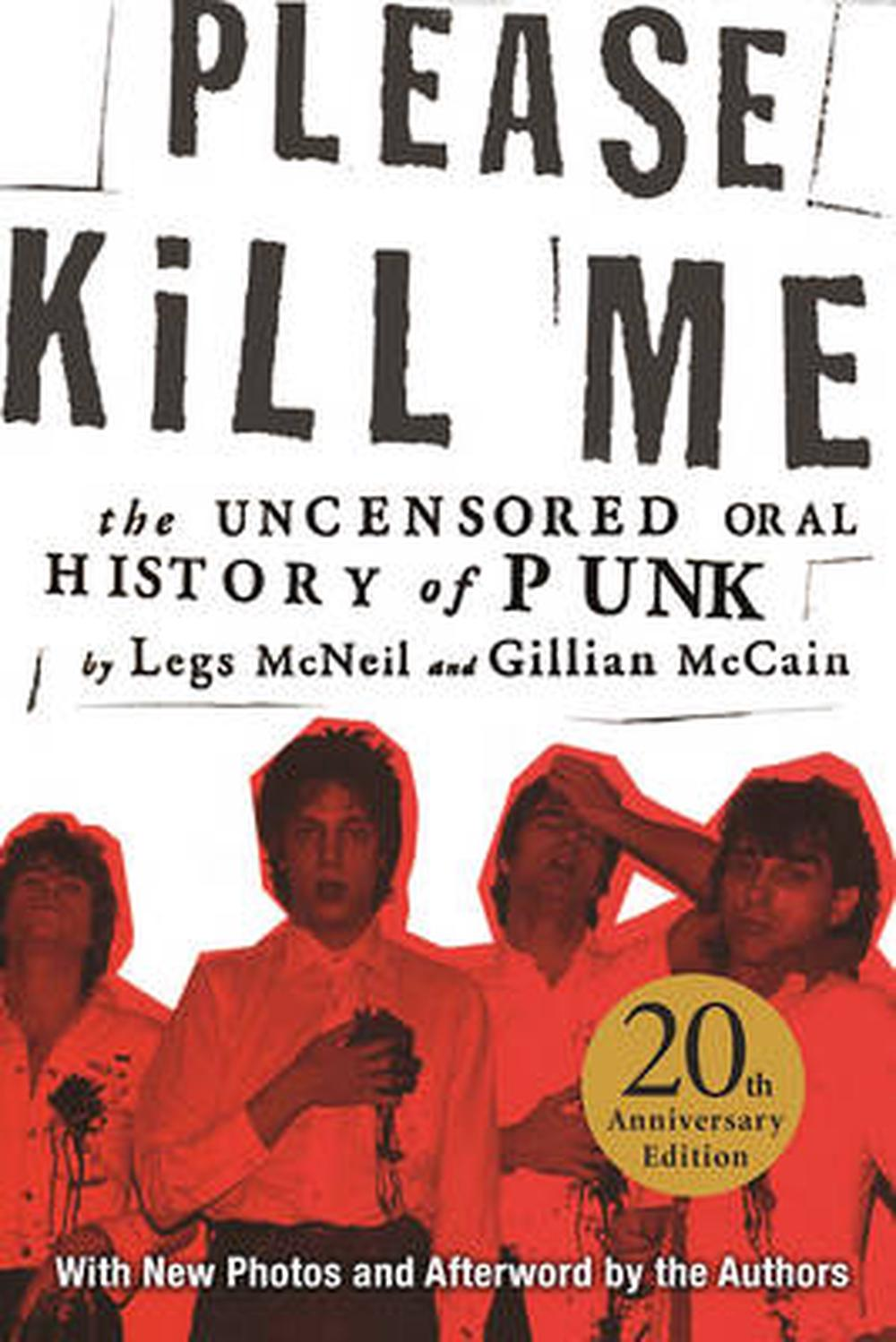 Please Kill Me: The Uncensored Oral History of Punk by