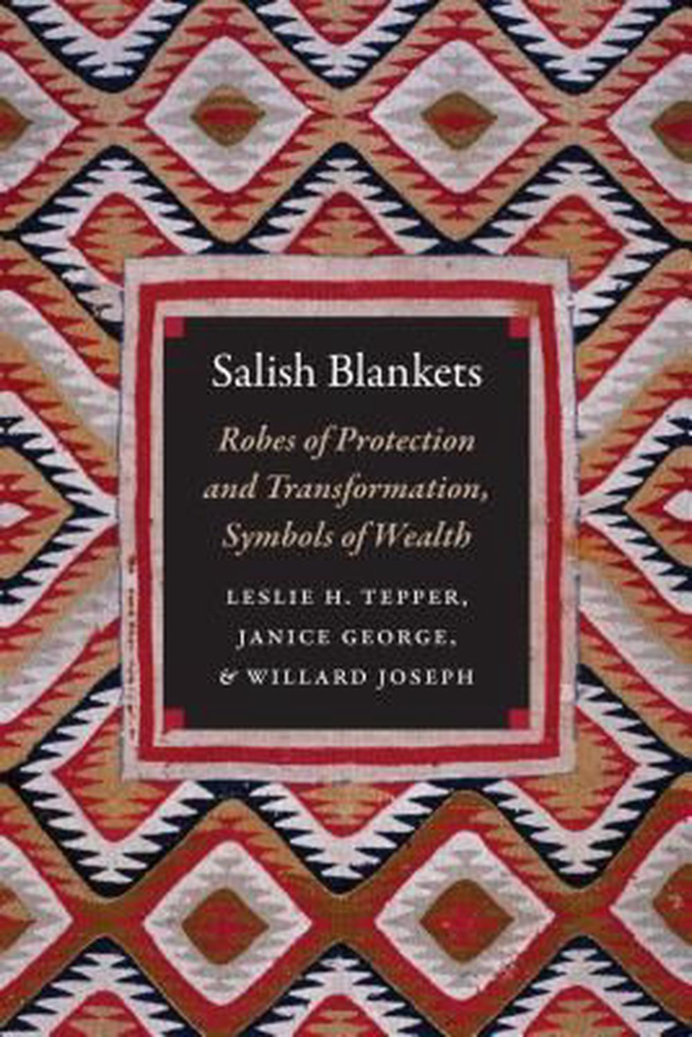 Salish Blankets Robes Of Protection And Transformation Symbols Of