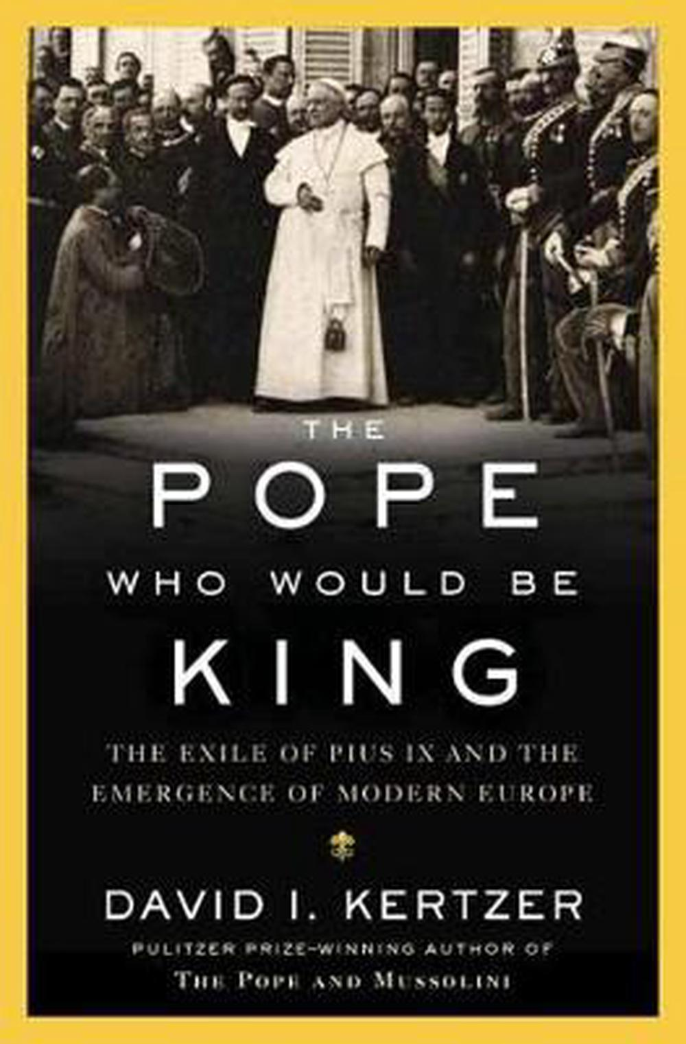 Pope-Who-Would-be-King-by-David-I-Kertzer-Hardcover-Book-Free-Shipping