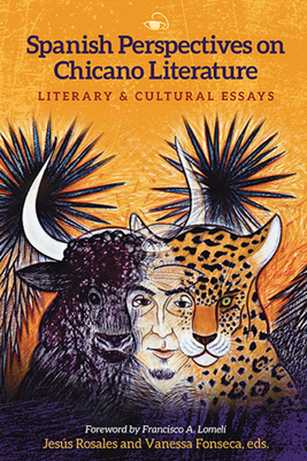 spanish perspectives on chicano literature literary and cultural  spanish perspectives on chicano literature literary and cultural essays