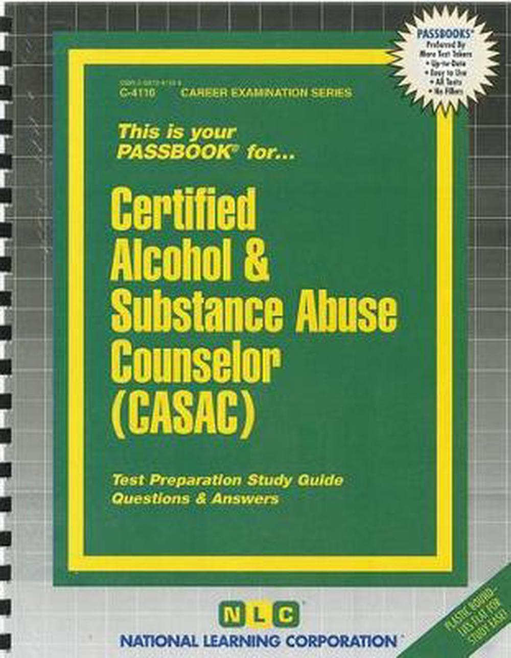 Certified Alcohol Substance Abuse Counselor Casac Test