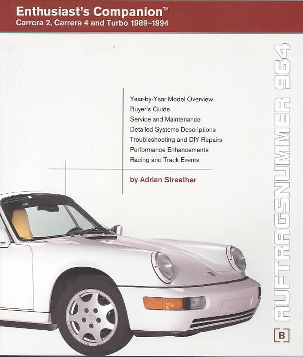 Porsche 911 (964) Enthusiast's Companion: Carrera 2, Carrera 4, and Turbo  1989-1994