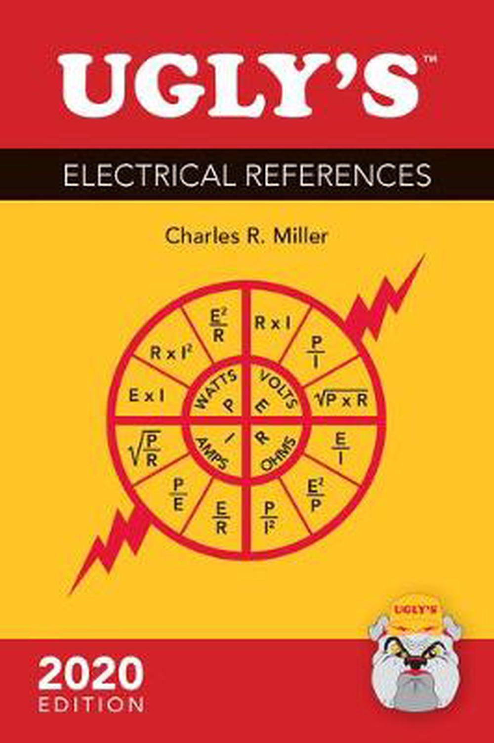 Ugly U0026 39 S Electrical References  2020 Edition By Charles R