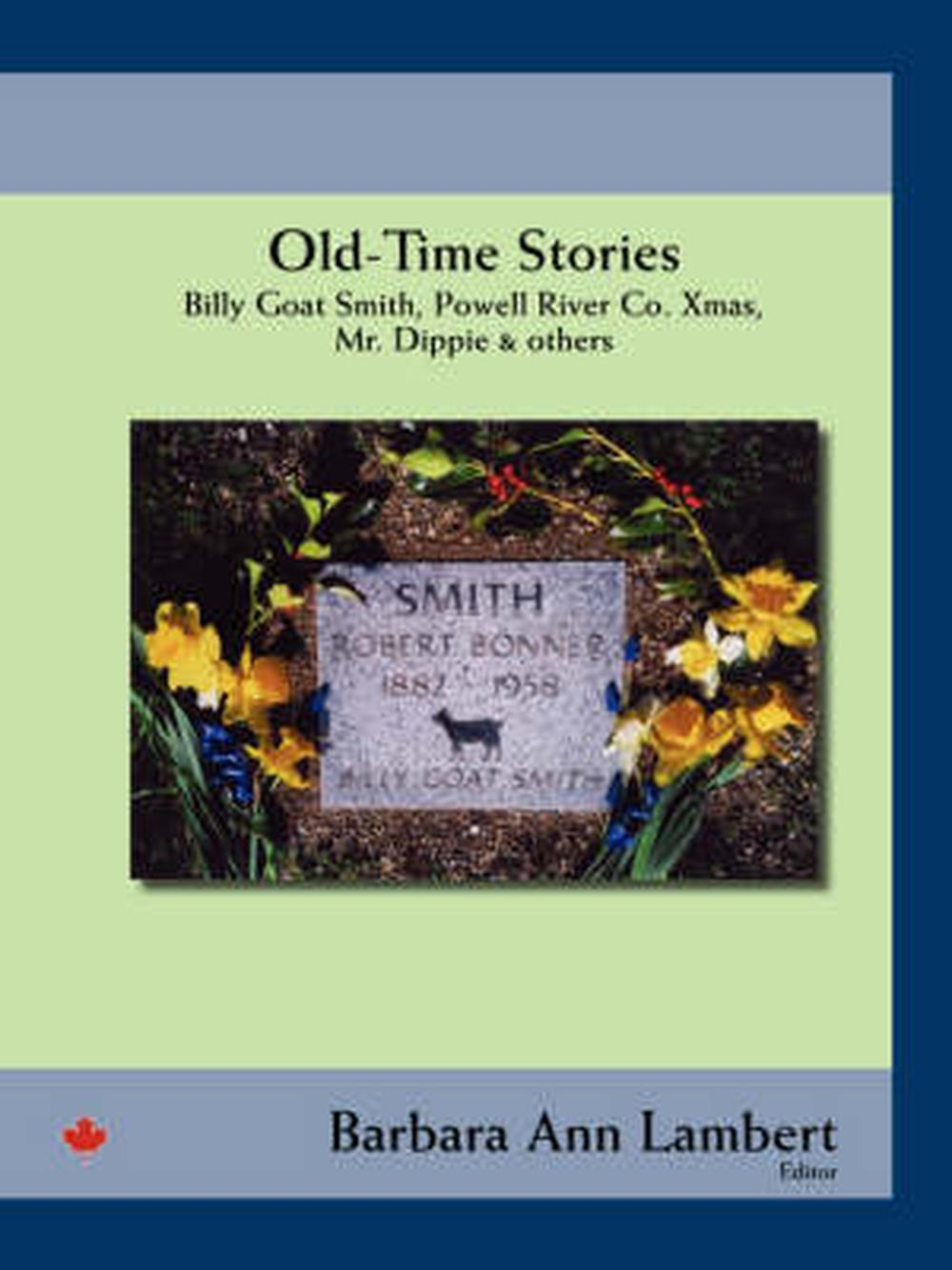 Old-Time Stories: Billy-Goat Smith, Powell River Co. Xmas, Mr ...