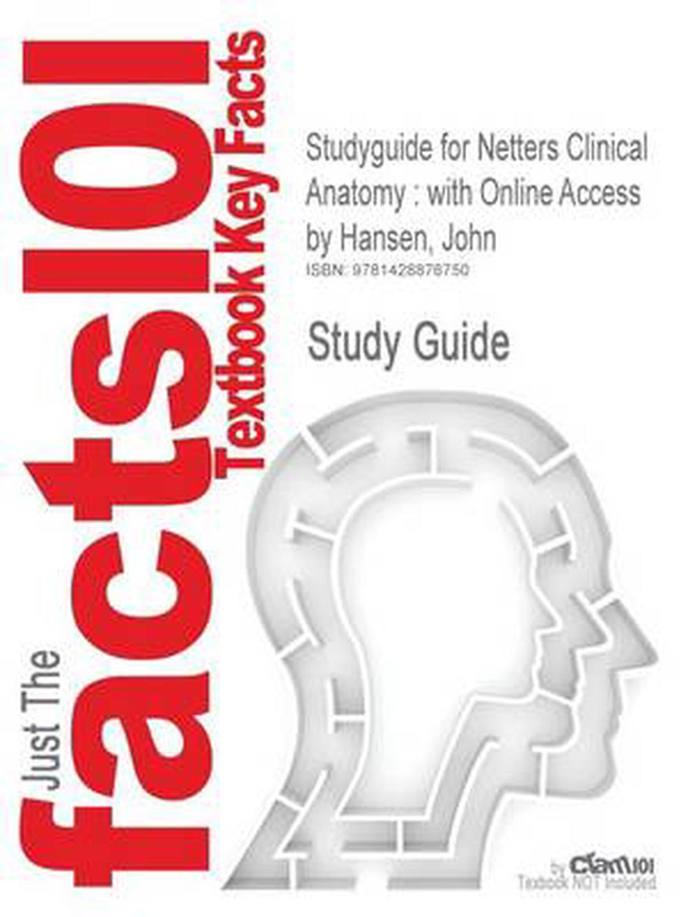 Studyguide for Netters Clinical Anatomy: with Online Access by John ...
