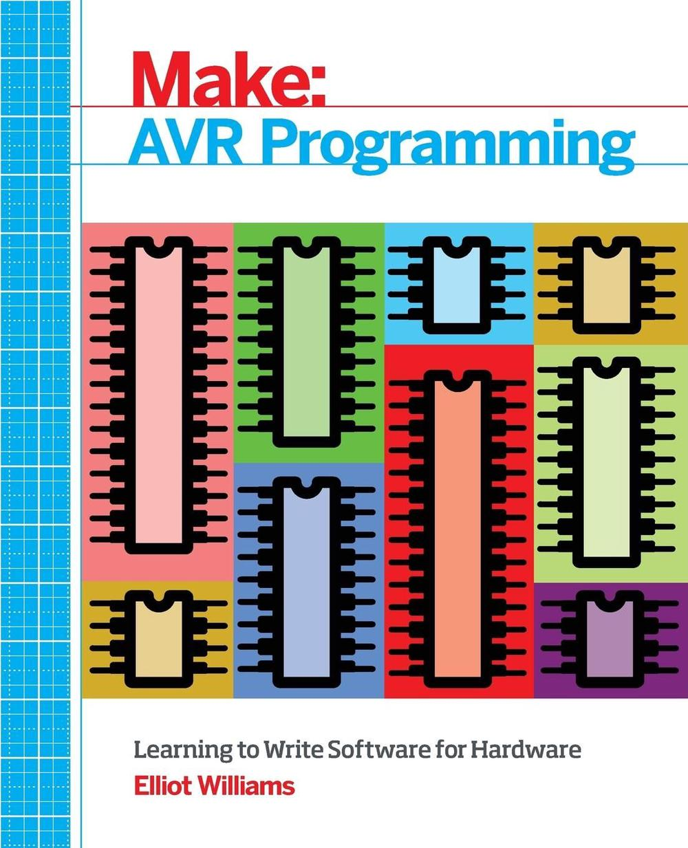 make avr programming learning to write software for hardware by  make avr programming learning to write software for hardware by 9781449355784 191104335628 william shakespeare resume software