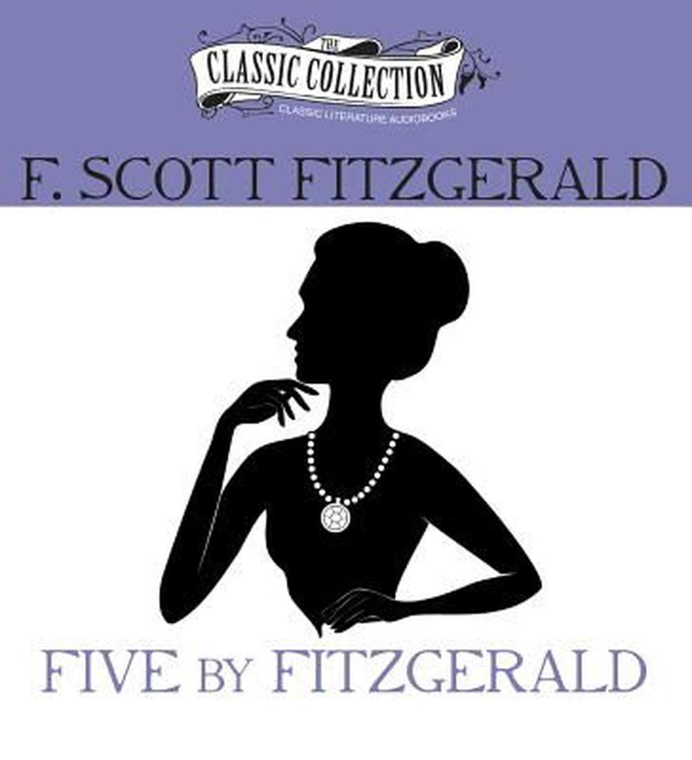 Five by Fitzgerald by F. Scott Fitzgerald (English) Compact Disc Book Free Shipp