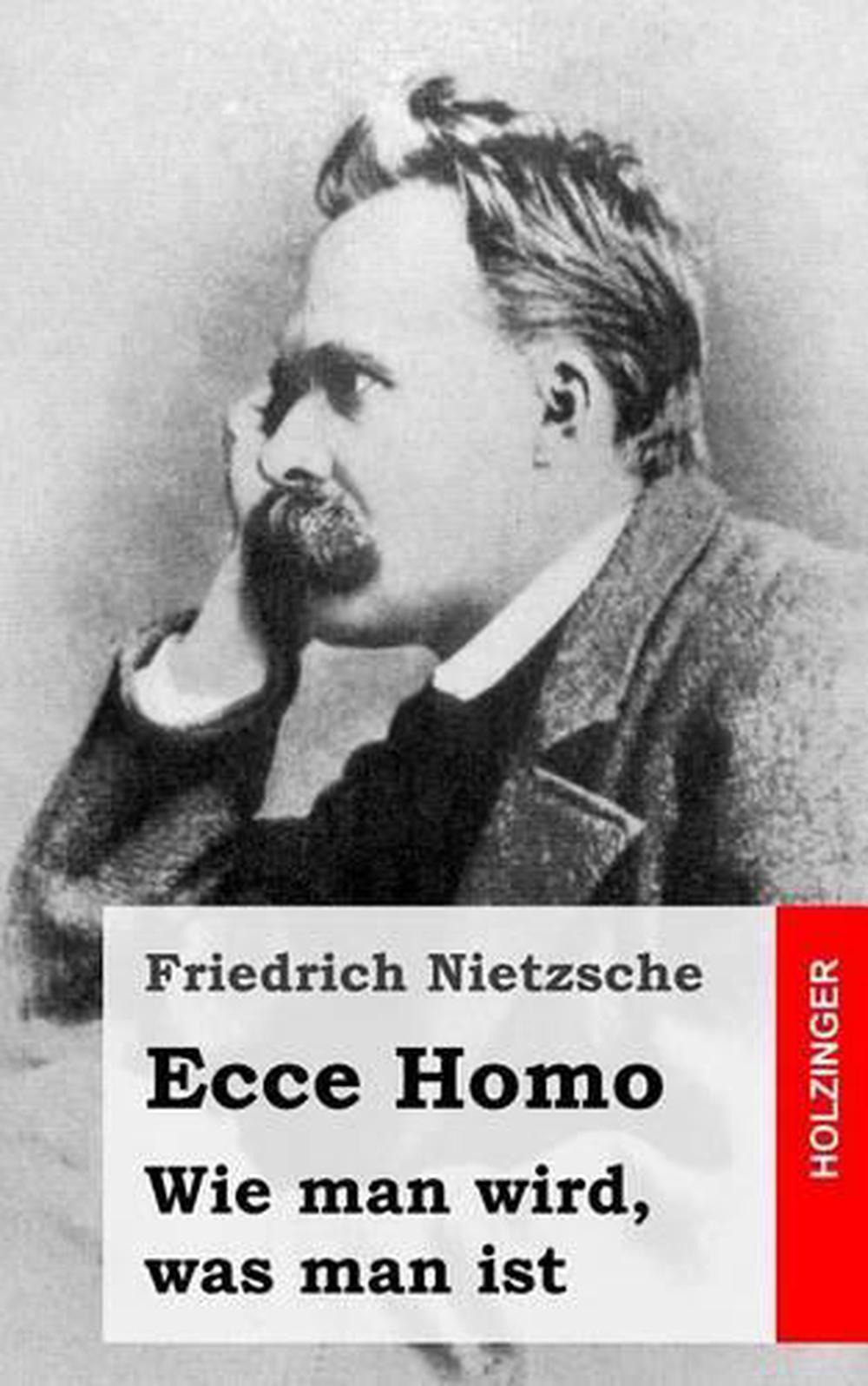 Details About Ecce Homo Wie Man Wird Was Man Ist By Friedrich Wilhelm Nietzsche German Pap