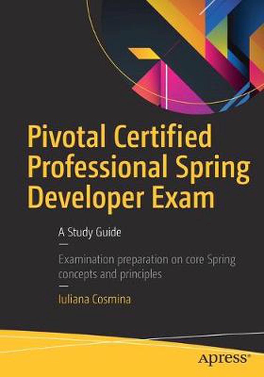Pivotal Certified Core Spring Developer Exam A Study Guide By Jakub