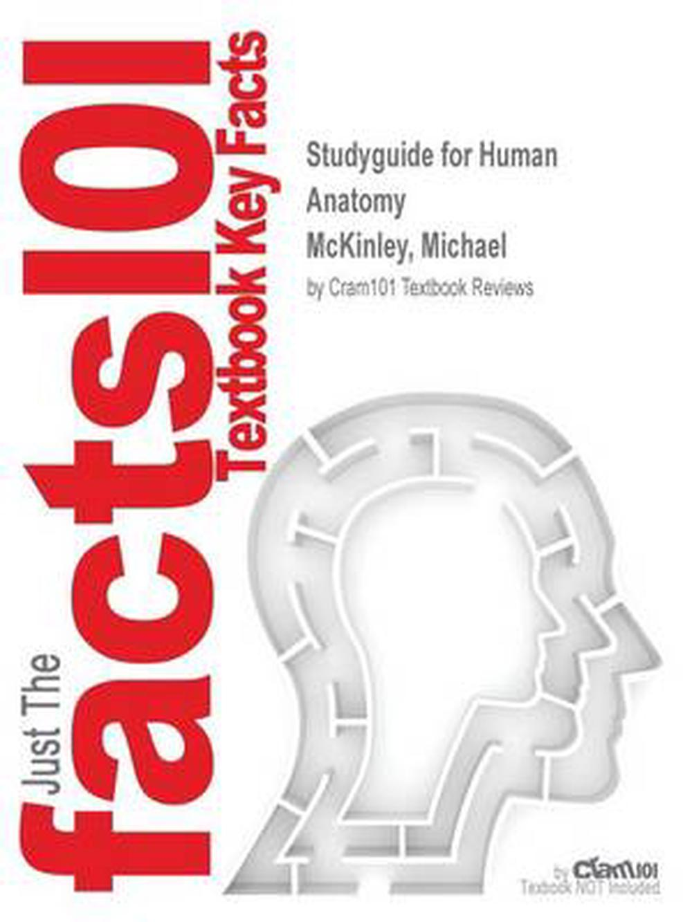 Studyguide For Human Anatomy By Mckinley Michael Isbn