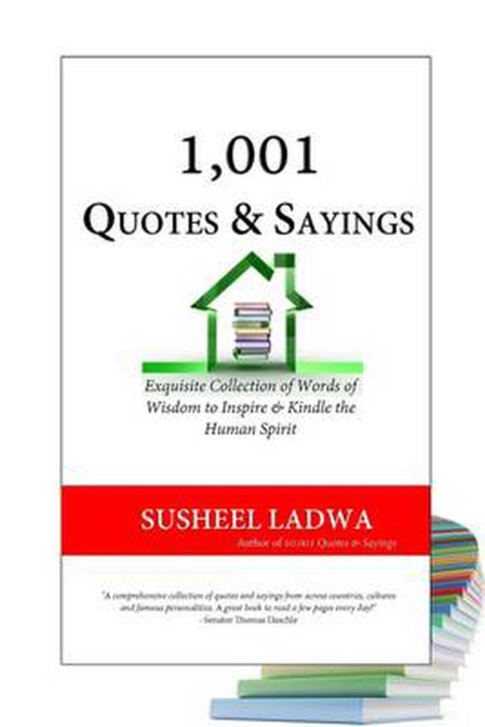 1,001 Quotes & Sayings: Exquisite Collection of Famous and Inspirational  Quotes and Sayings