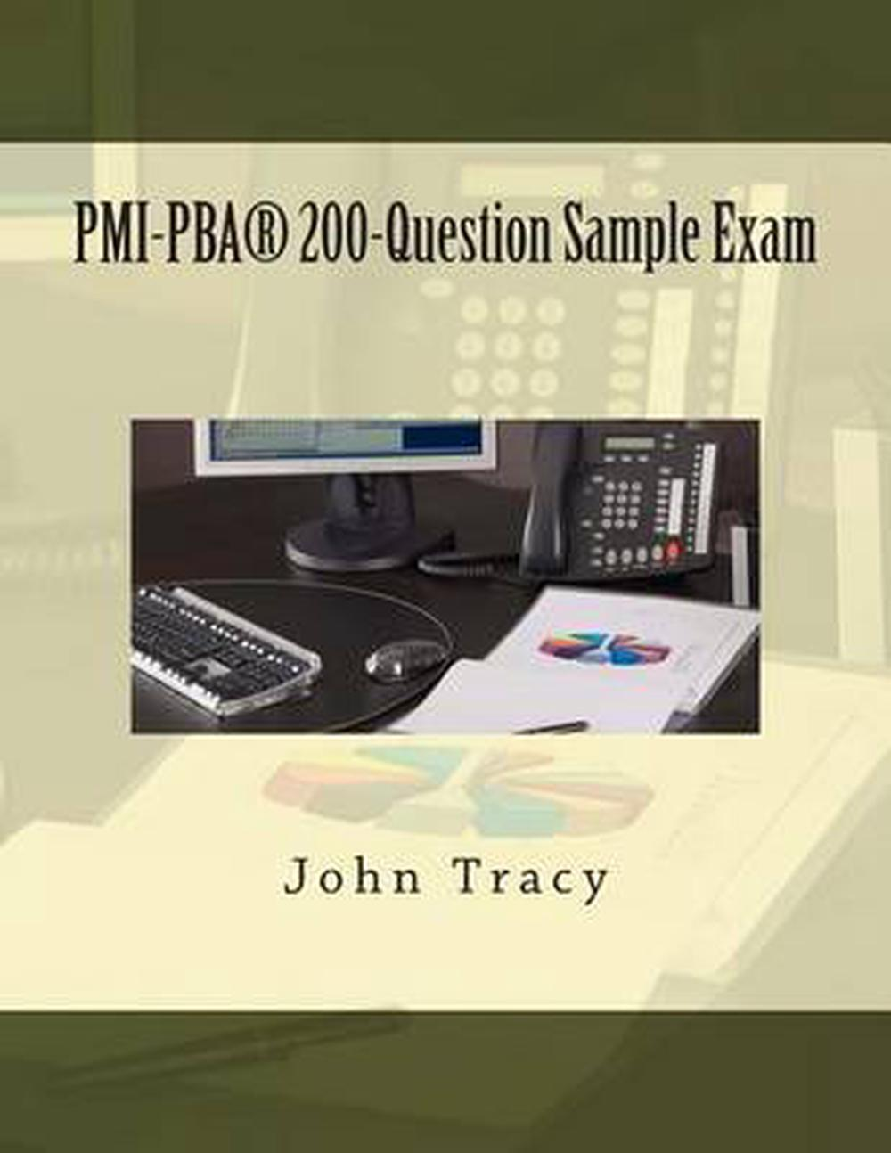 Pmi Pbar 200 Question Sample Exam By John Tracy English