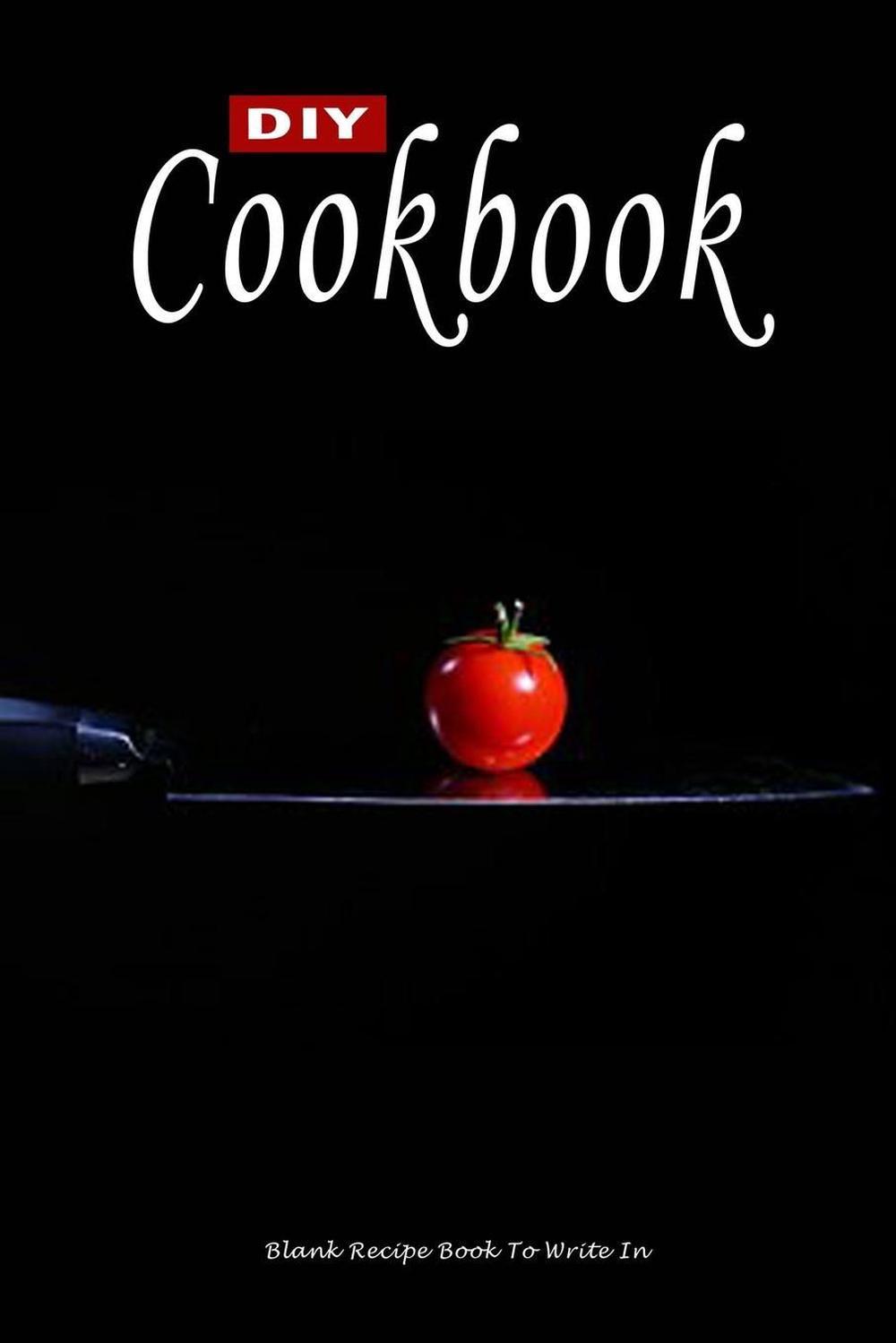 diy cookbook blank recipe book to write in make your own recipe