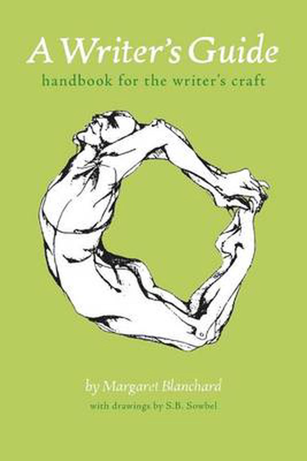 A Writer's Guide: Handbook for the Writer's Craft by