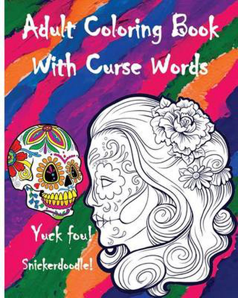 Details about Adult Coloring Book with Curse Words: Great Cuss/Swear Word  Alternatives (Stress