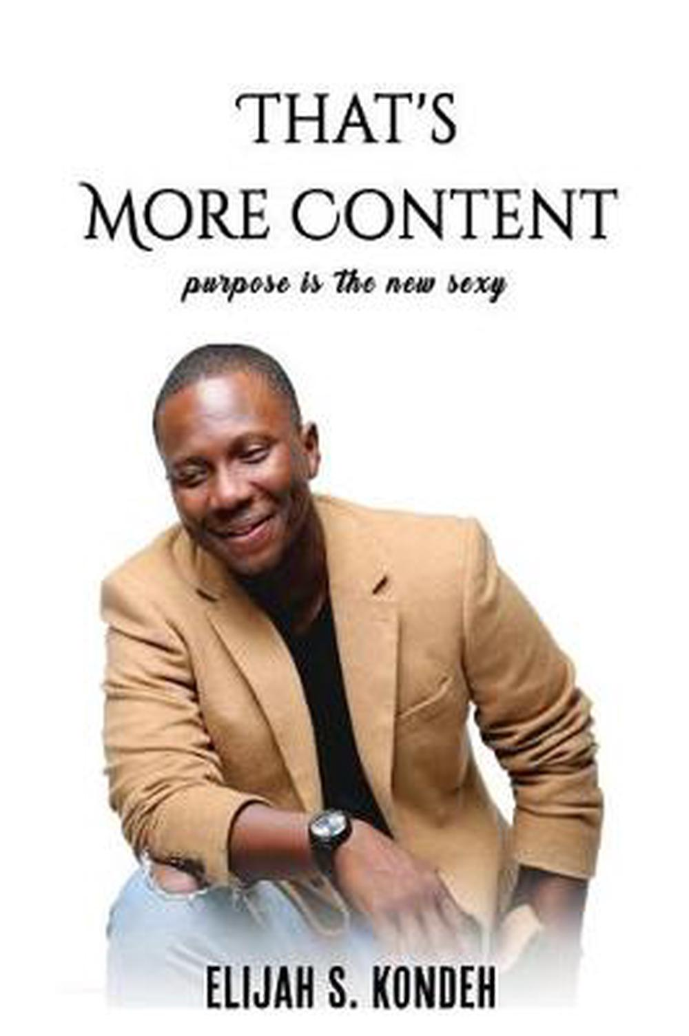 That's More Content by Elijah S. Kondeh (English) Paperback Book Free Shipping!