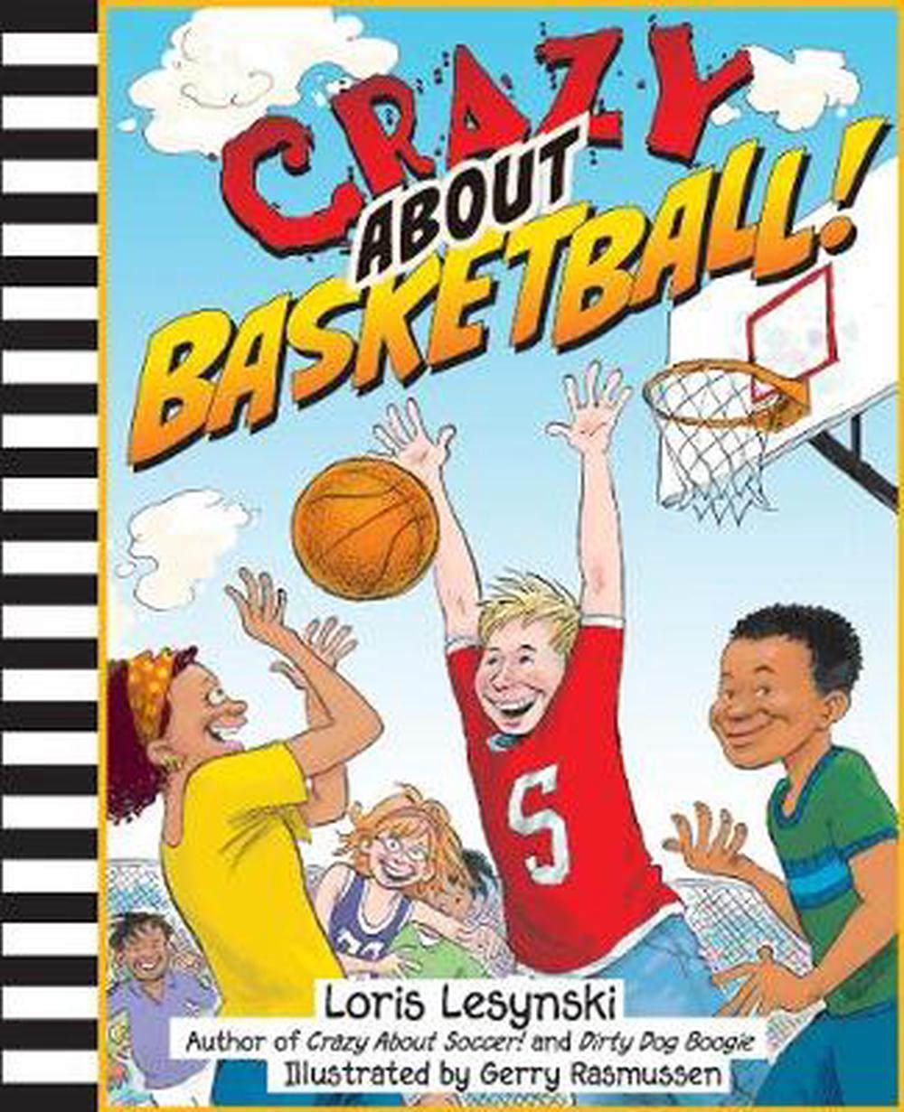 Crazy about Basketball! by Loris Lesynski (English) Paperback Book Free Shipping