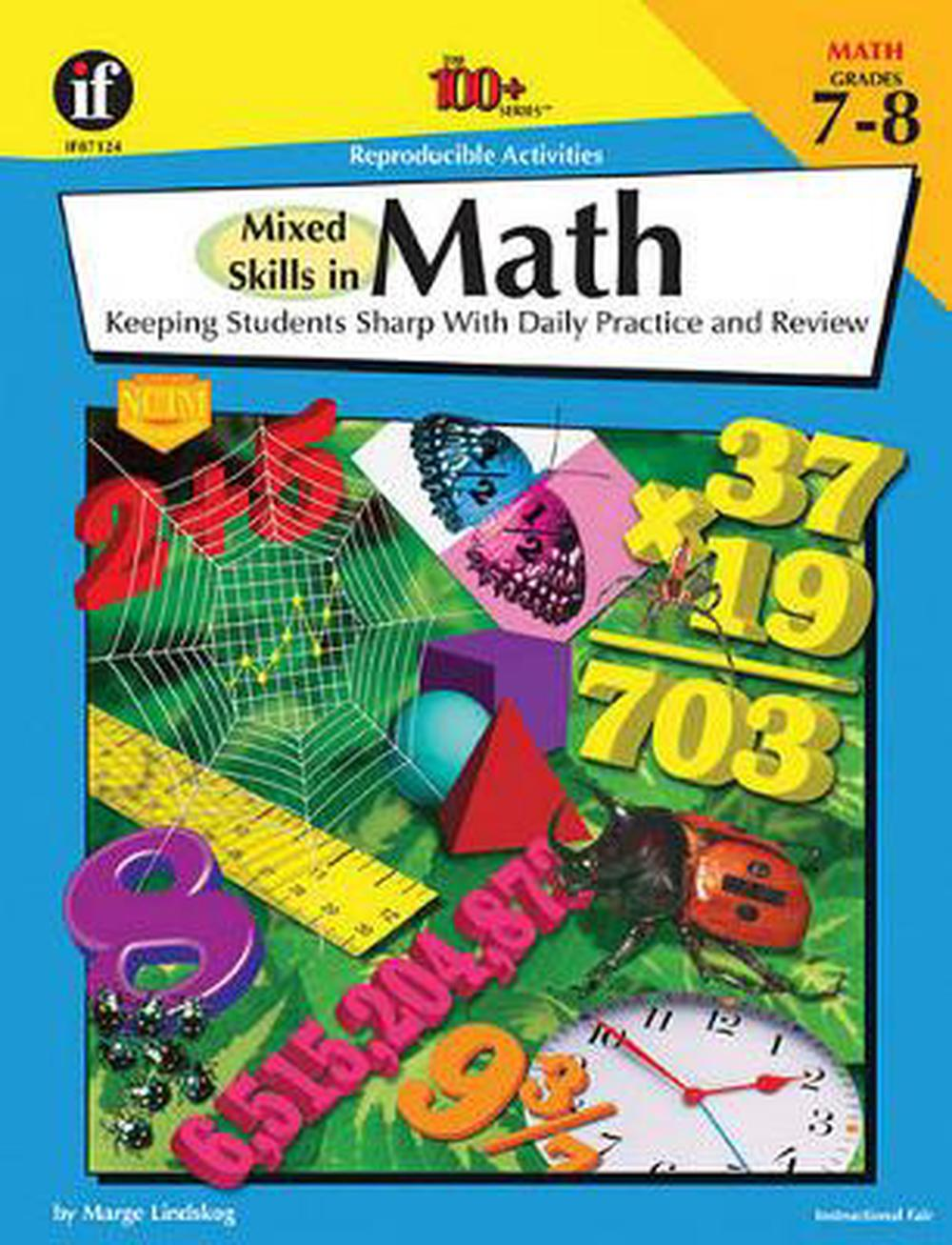 Mixed Skills in Math, Grades 7 - 8: Keeping Students Sharp with Daily Practice a