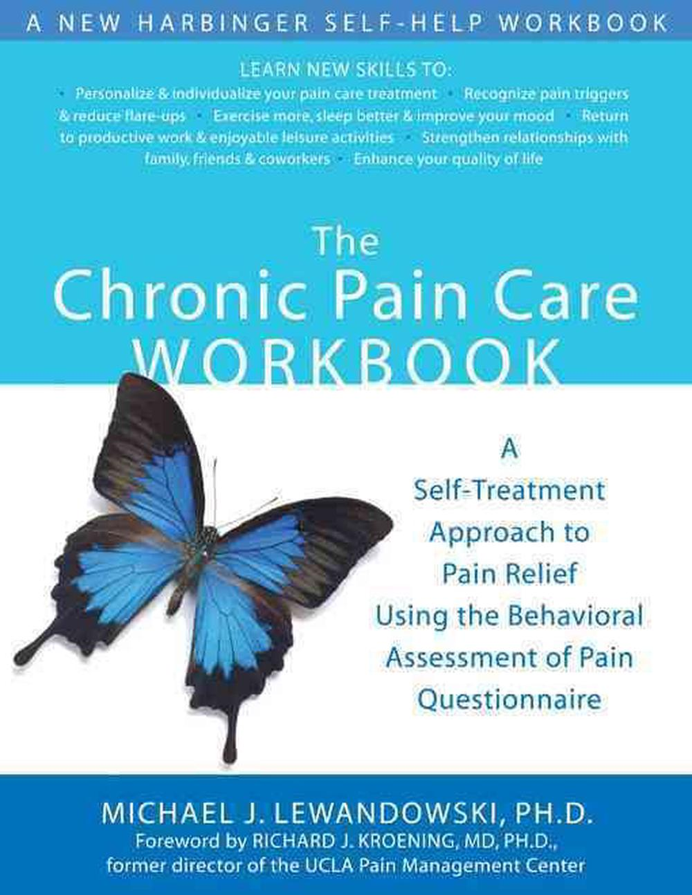 The Chronic Pain Care Workbook: A Self-Treatment Approach to Pain ...