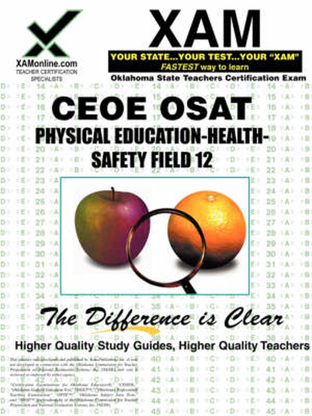Ceoe Osat Physical Education-Safety-Health Field 12 Certification Test Prep Study  Guide