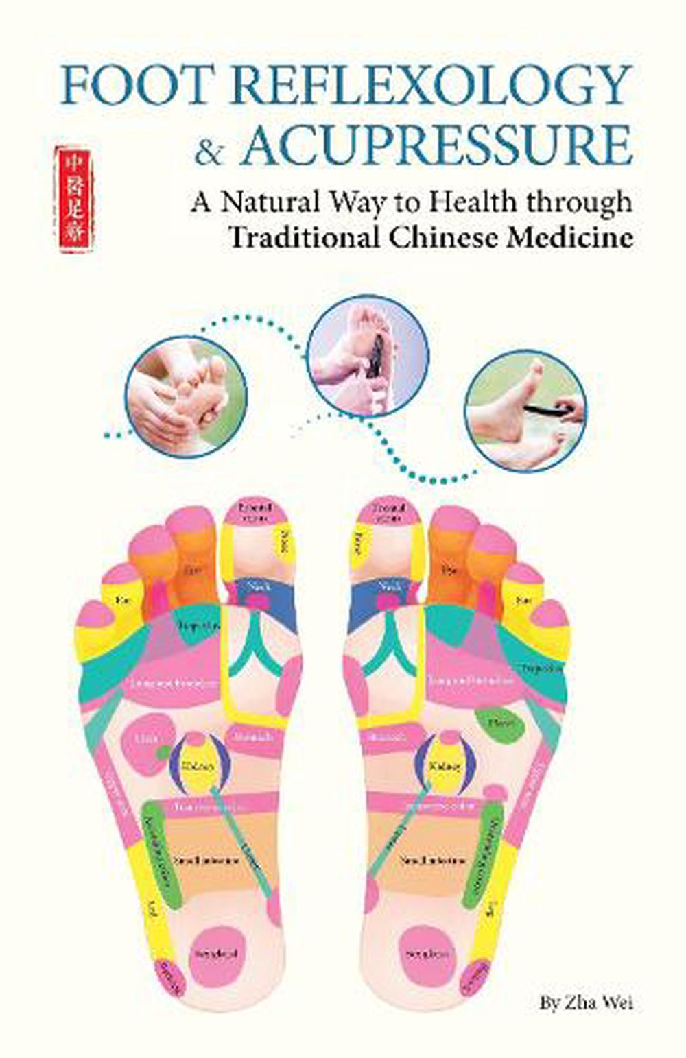 Foot Reflexology & Acupressure: A Natural Way to Health ...