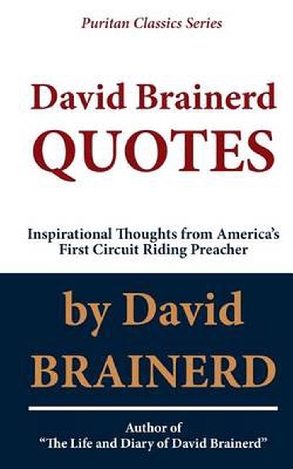 Inspirational Thoughts David Brainerd Quotes Inspirational Thoughts From America's First