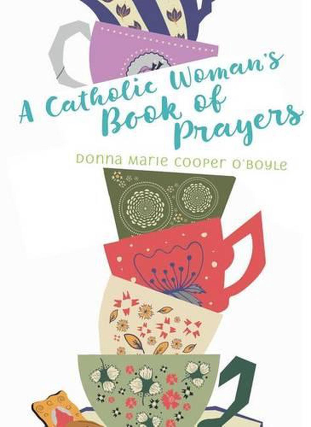 Words Of Encouragement After Miscarriage: A Catholic Woman's Book Of Prayers By Donna-Marie Cooper O