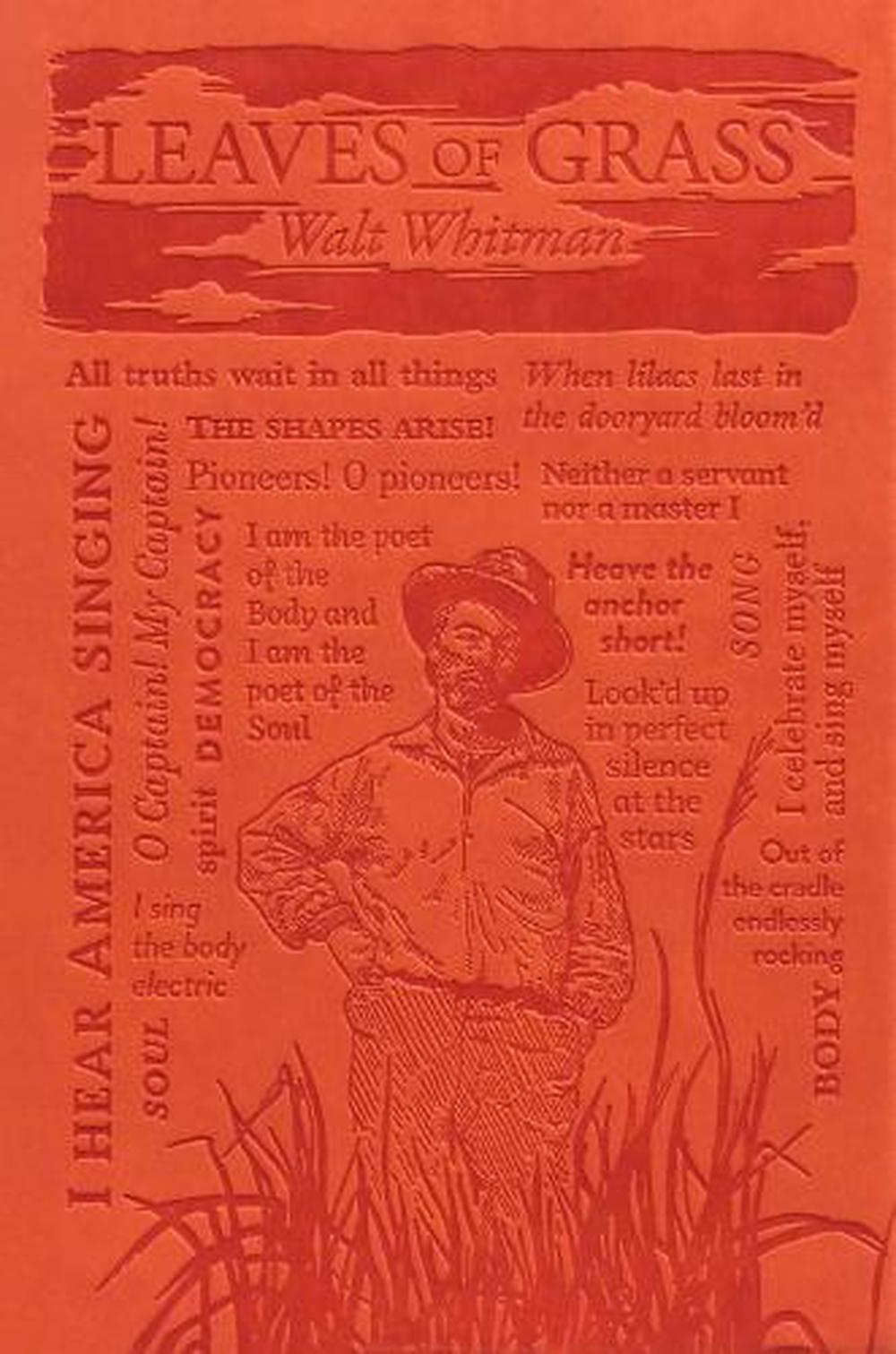 an analysis of the leaves of grass by whitman Librivox recording of leaves of grass, by walt whitman read in english by librivox volunteers american poet walt whitman's leaves of grass, is a collection.