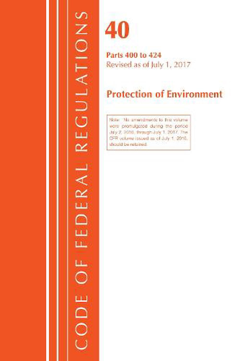 Code-of-Federal-Regulations-Title-40-Protection-of-the-Environment-400-424-Rev