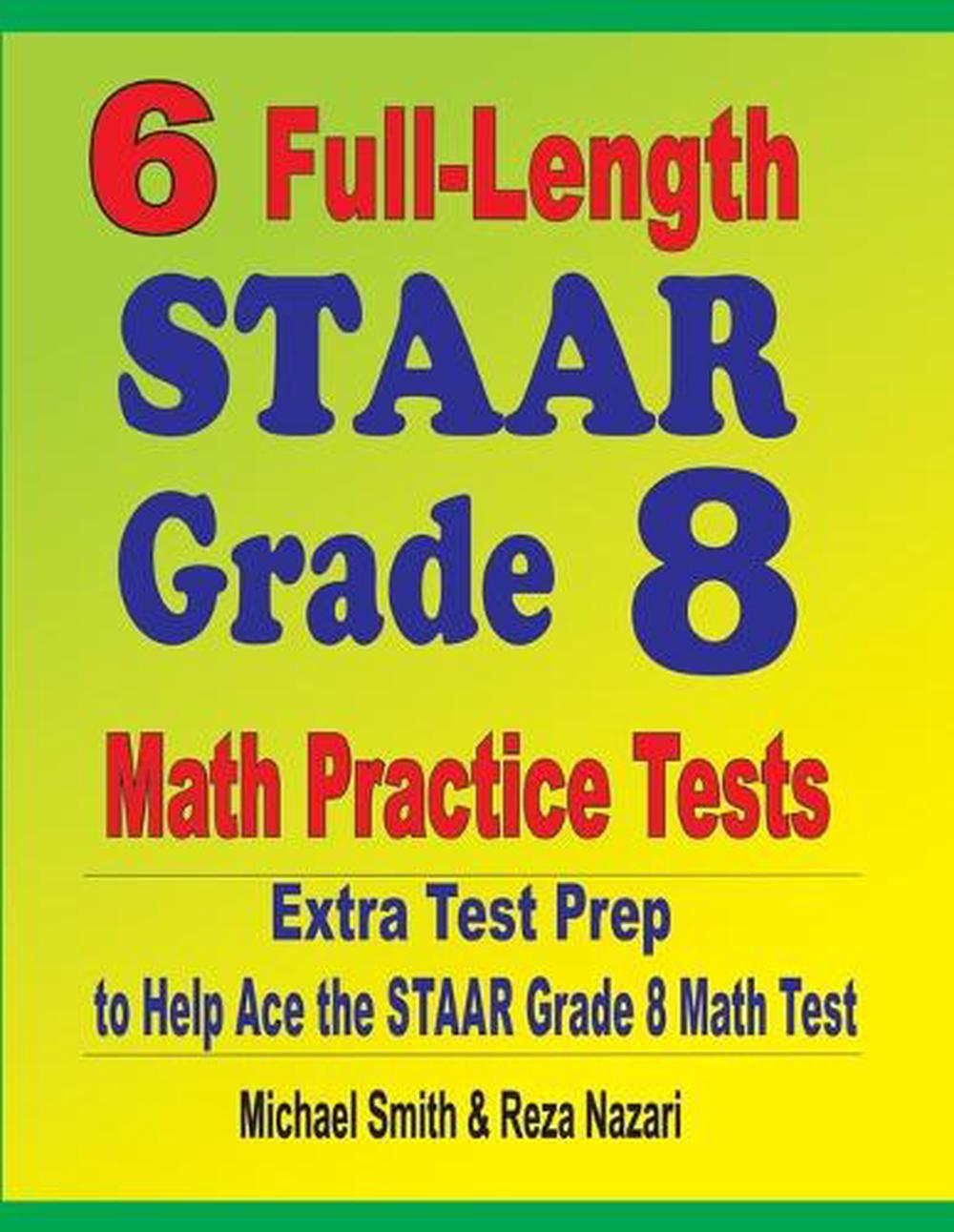 6 Full-Length STAAR Grade 8 Math Practice Tests: Extra ...