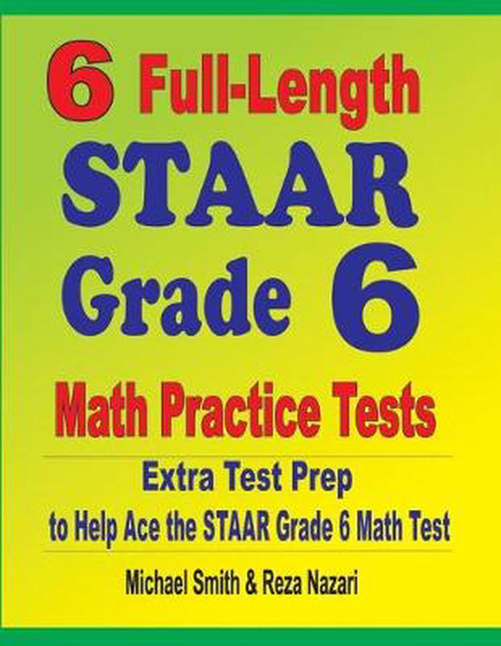 6 Full-Length STAAR Grade 6 Math Practice Tests: Extra ...