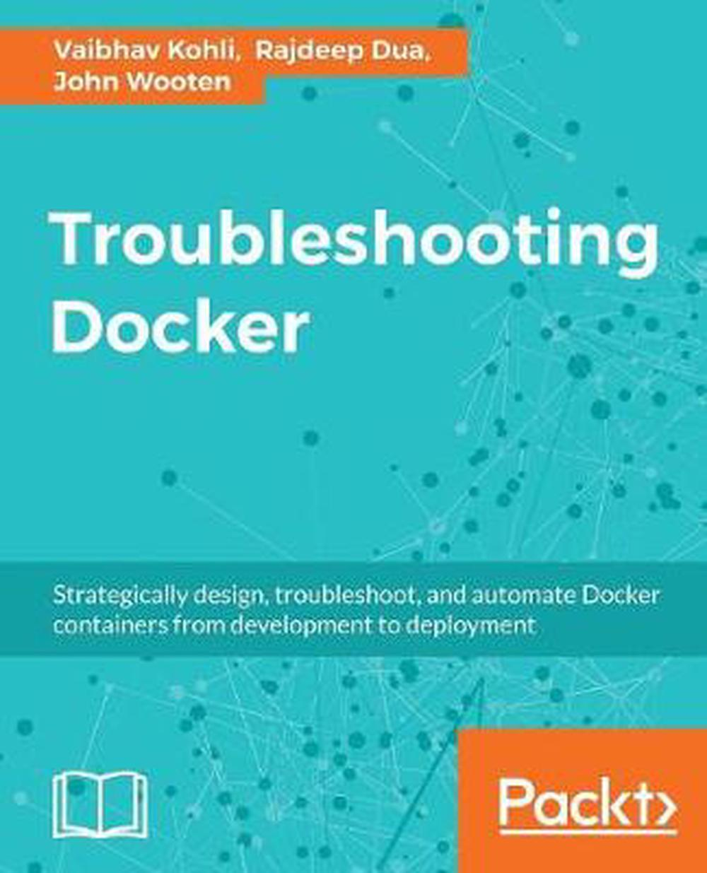 Details about Troubleshooting Docker by Rajdeep Dua (English) Paperback  Book Free Shipping!