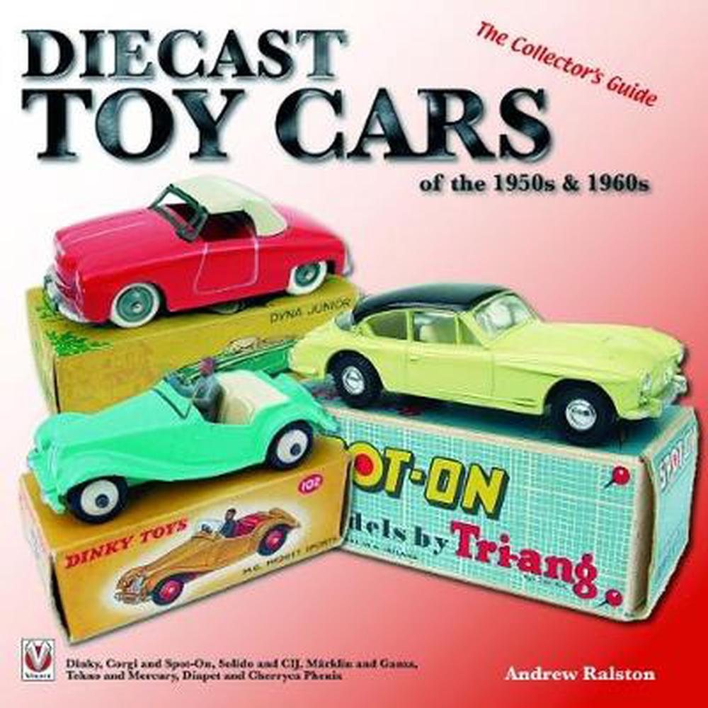 Diecast Toy Cars of the 1950s & 1960s by Anderw Ralston ...1950s Cars For Sale Ebay