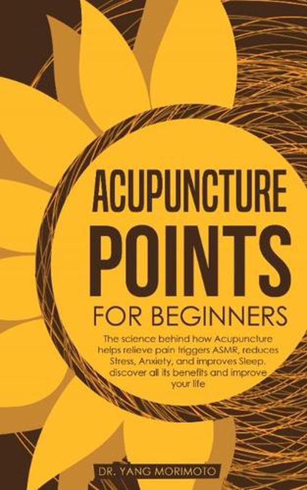 Acupuncture Points for Beginners by Dr Yang Morimoto Free ...