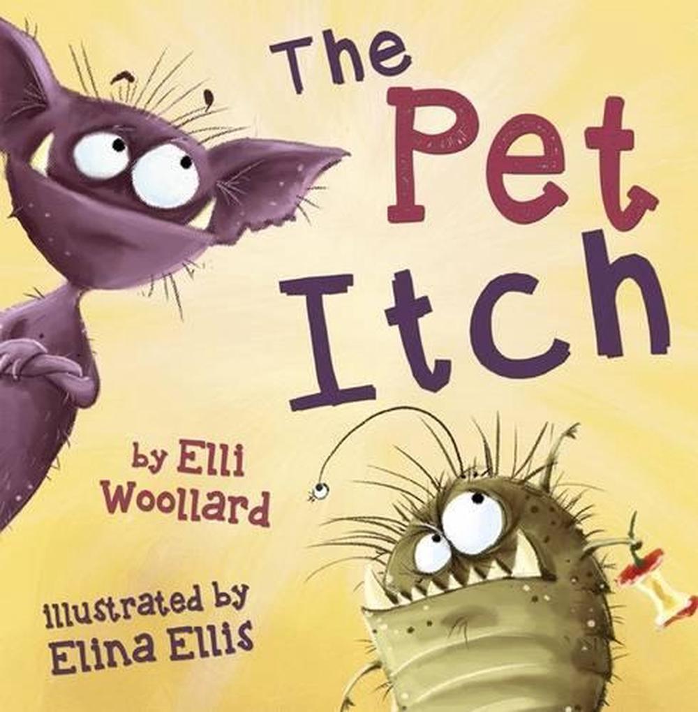 Pet Itch by Elli Woollard Free Shipping!