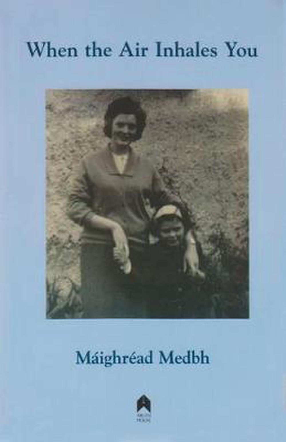 When the Air Inhales You by Maighread Medbh (English) Paperback Book Free Shippi