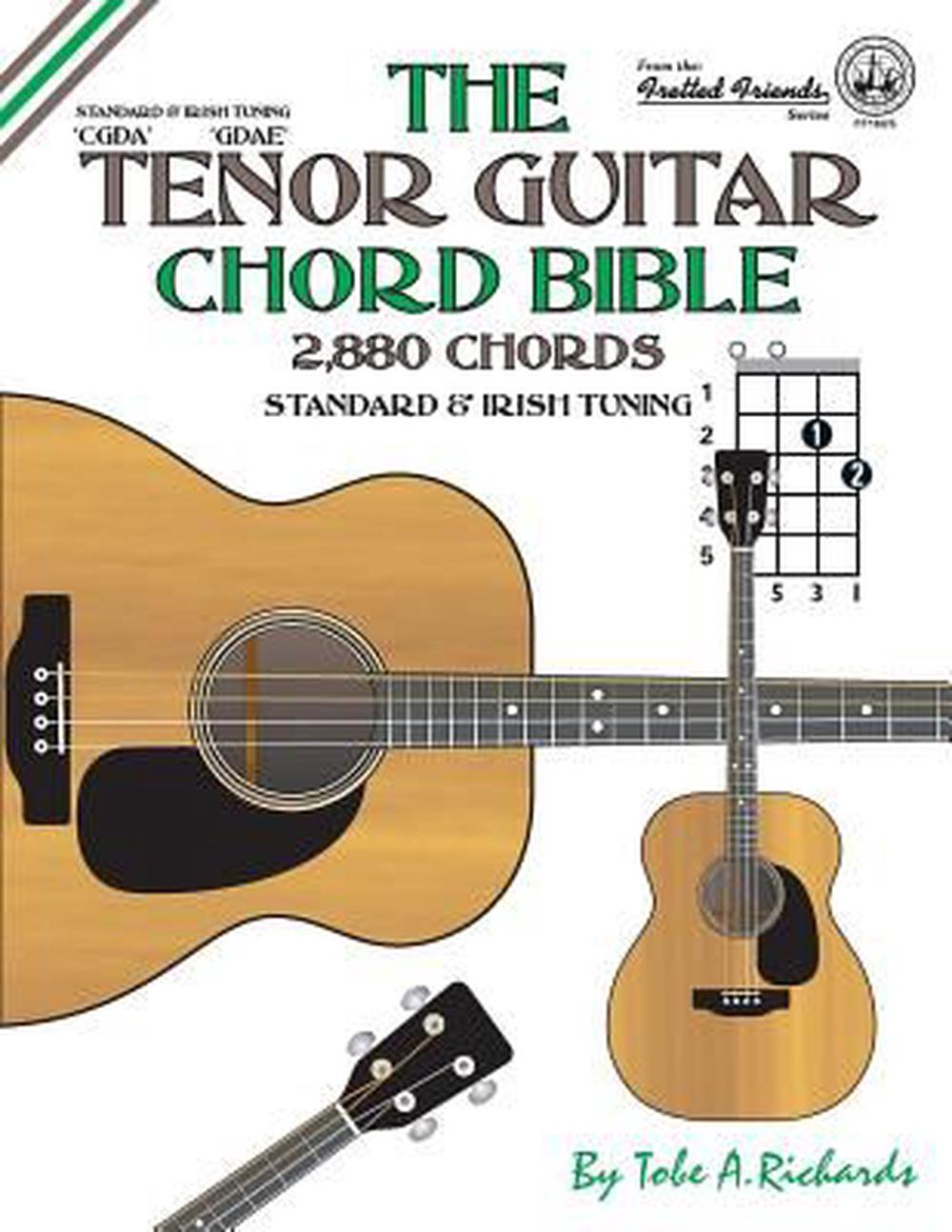 The Tenor Guitar Chord Bible Standard And Irish Tuning 2880 Chords