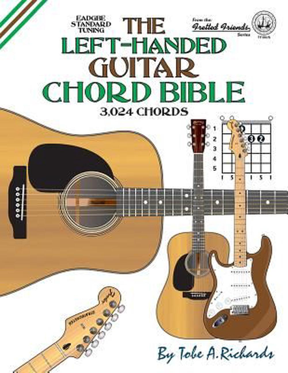 The Left Handed Guitar Chord Bible Standard Tuning 3024 Chords By