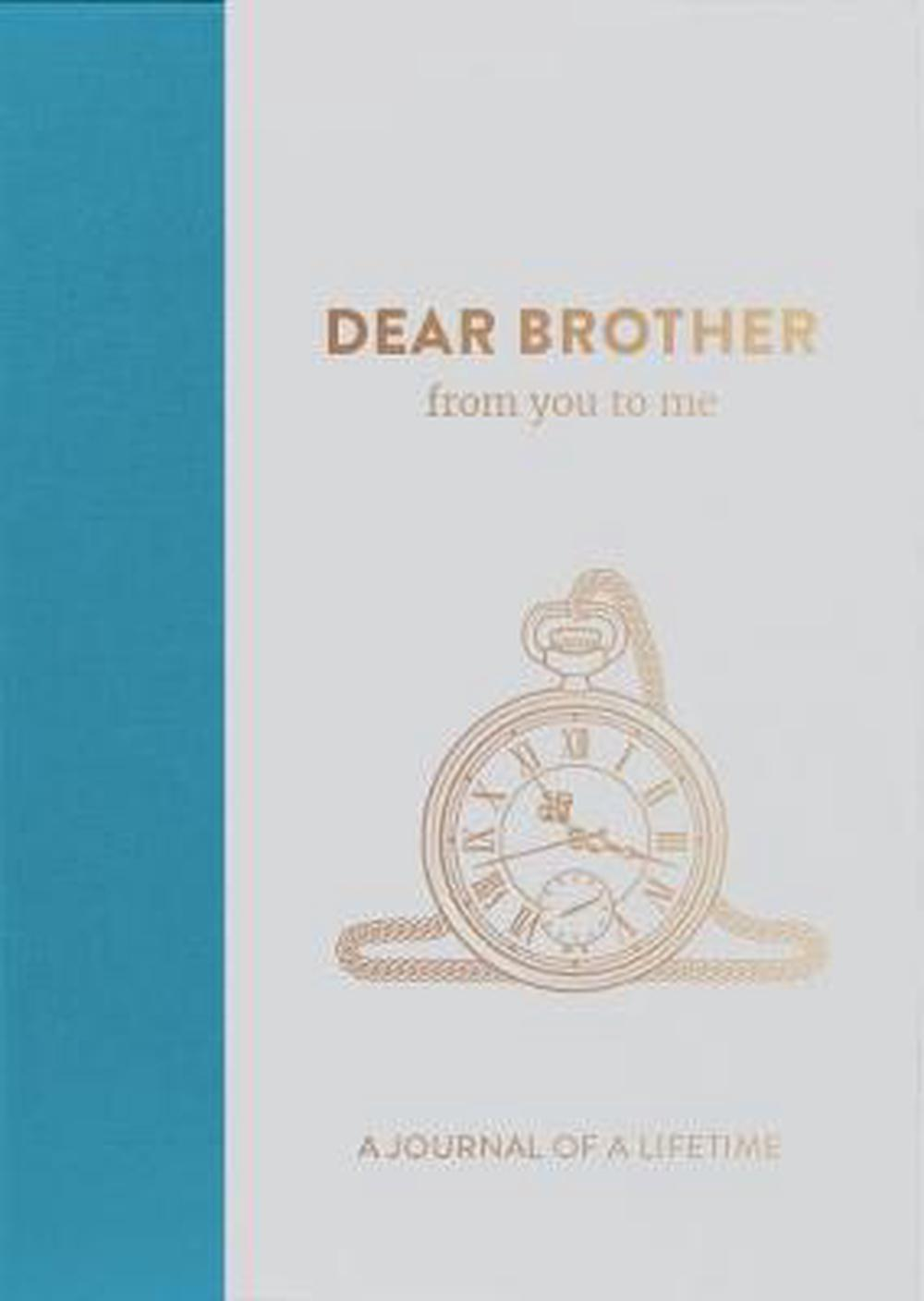 Dear Brother, from you to me by From You To Me Ltd Free Shipping!